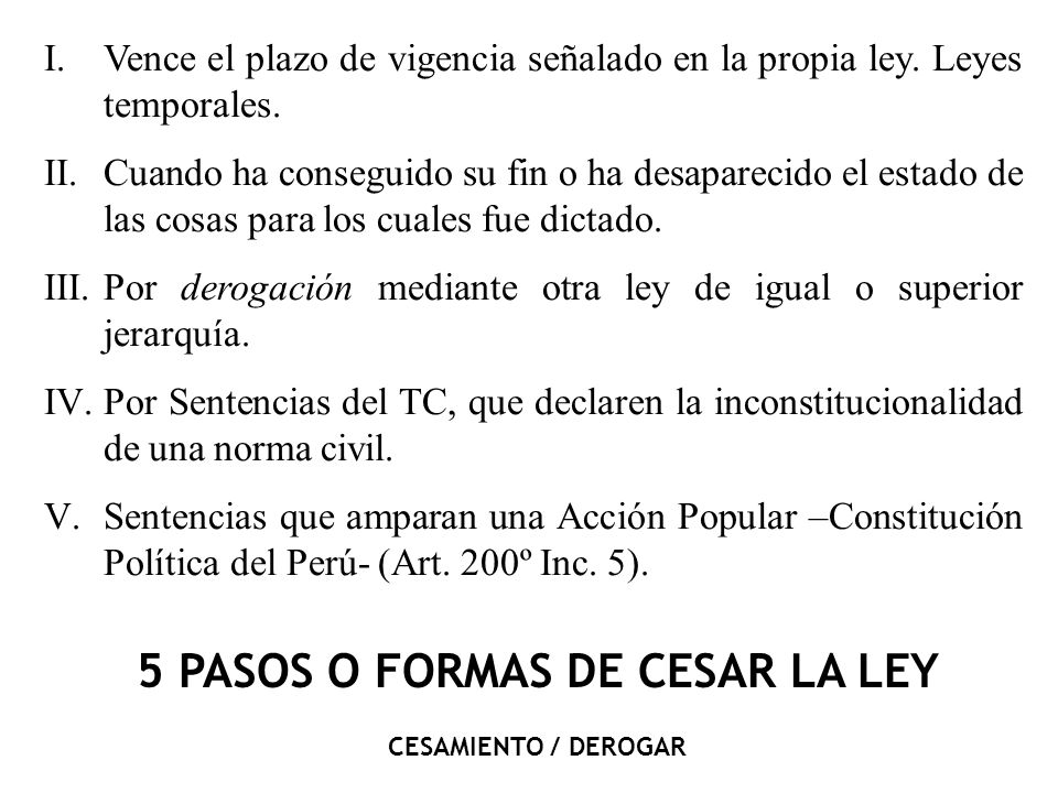 5 PASOS O FORMAS DE CESAR LA LEY