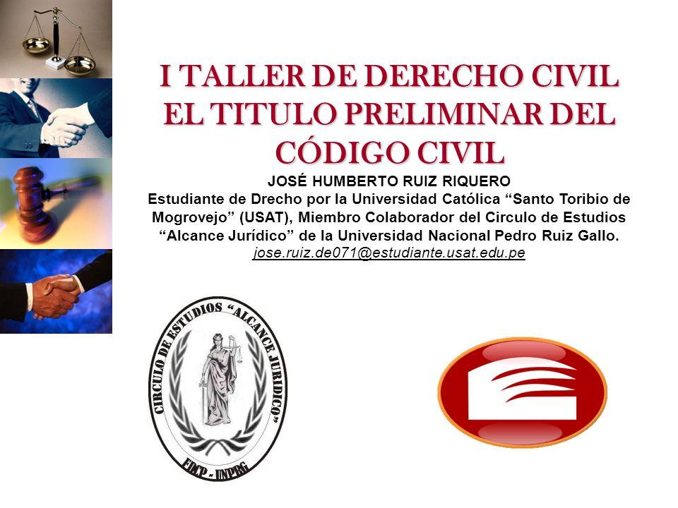 I TALLER DE DERECHO CIVIL EL TITULO PRELIMINAR DEL CÓDIGO CIVIL