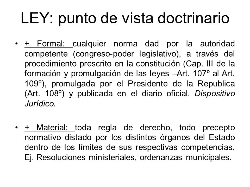 LEY: punto de vista doctrinario