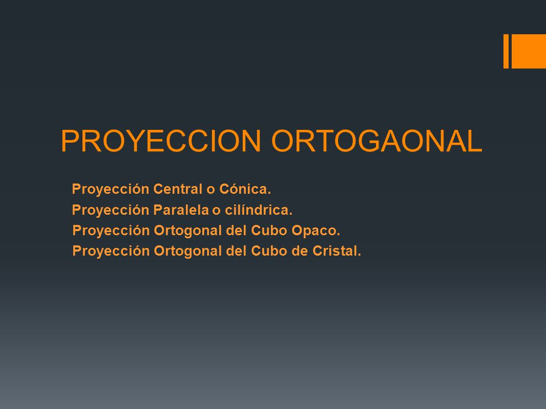 PROYECCION ORTOGAONAL
