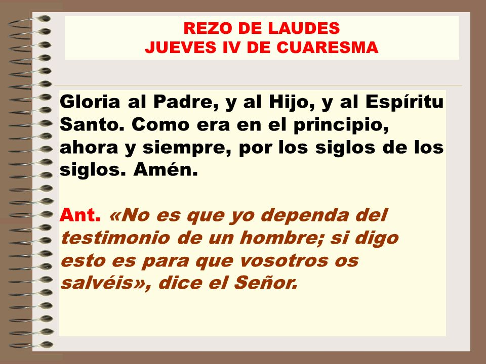 REZO DE LAUDES JUEVES IV DE CUARESMA.