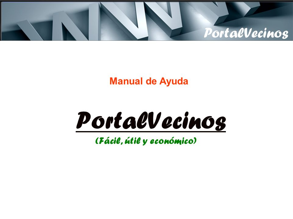 PortalVecinos (Fácil, útil y económico)