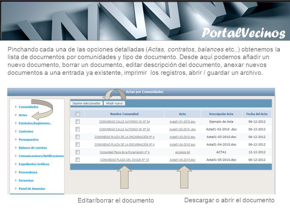PortalVecinos Pinchando cada una de las opciones detalladas (Actas, contratos, balances etc..) obtenemos la.