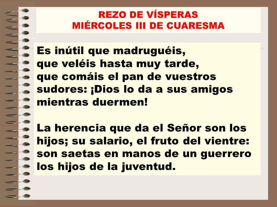 MIÉRCOLES III DE CUARESMA