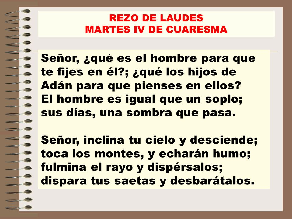 REZO DE LAUDES MARTES IV DE CUARESMA.