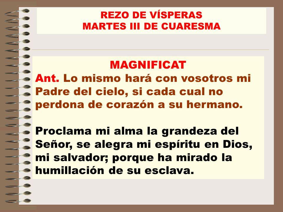 REZO DE VÍSPERASMARTES III DE CUARESMA. MAGNIFICAT.