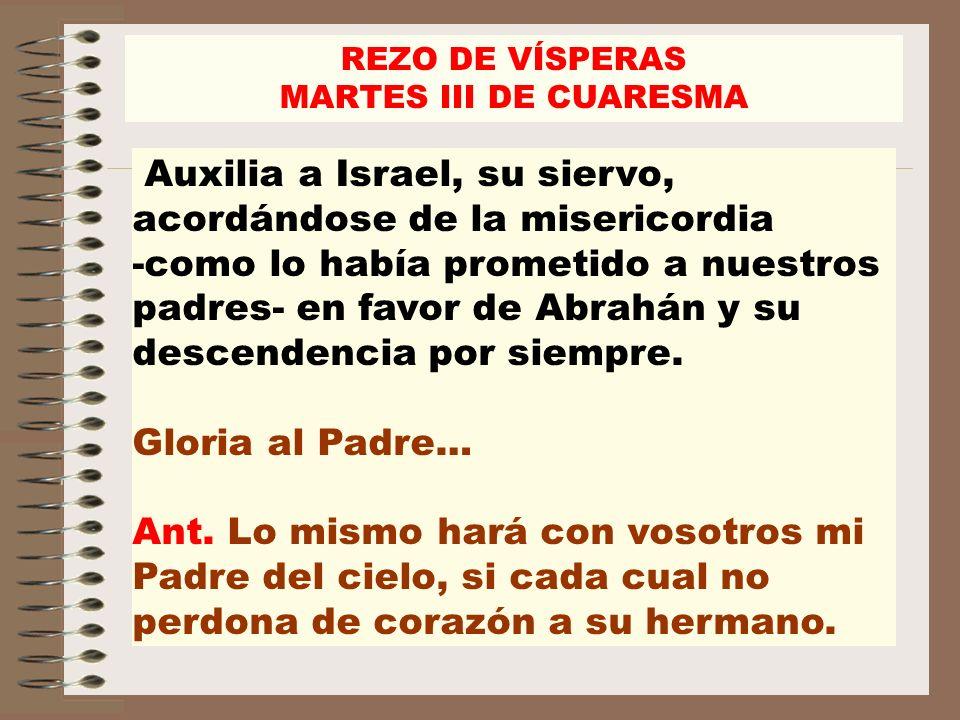 REZO DE VÍSPERASMARTES III DE CUARESMA.