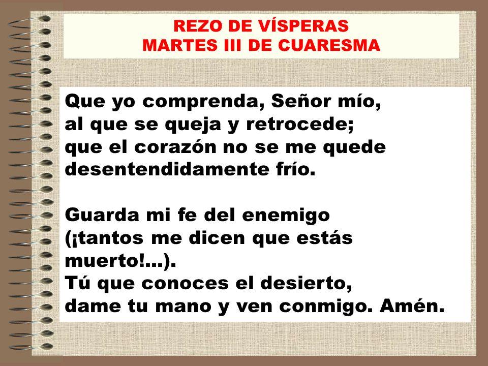 REZO DE VÍSPERAS MARTES III DE CUARESMA.