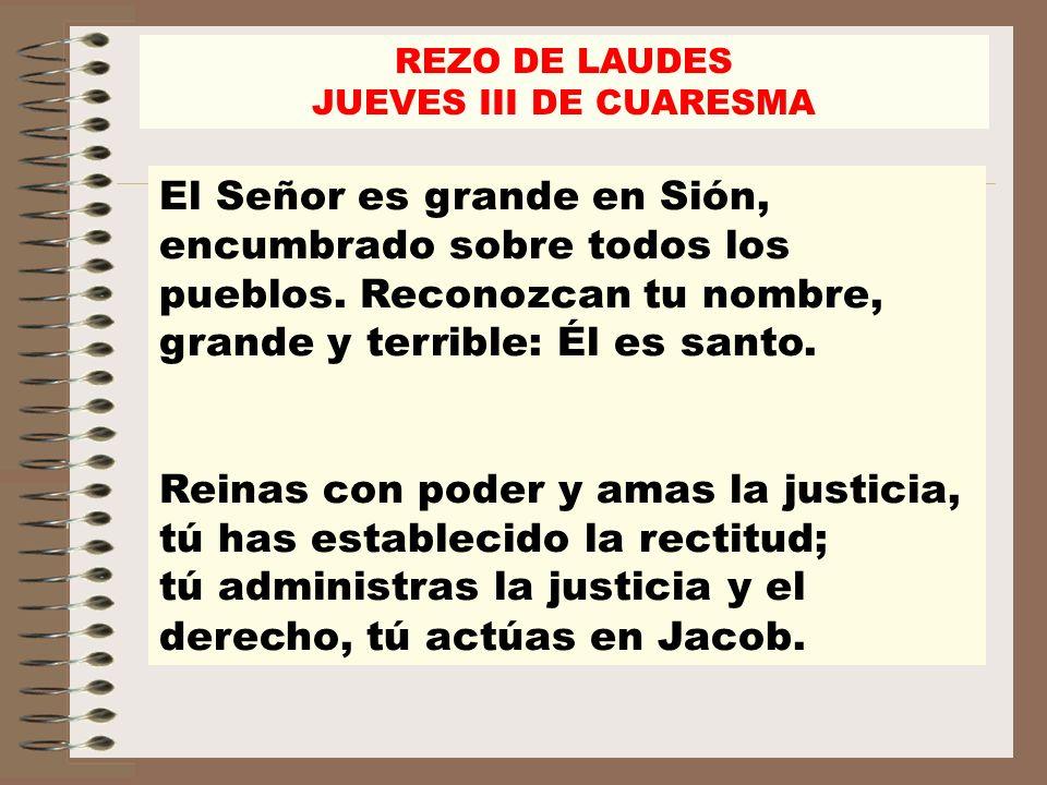 REZO DE LAUDES JUEVES III DE CUARESMA.