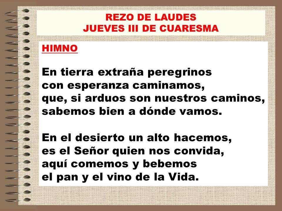 REZO DE LAUDESJUEVES III DE CUARESMA. HIMNO.
