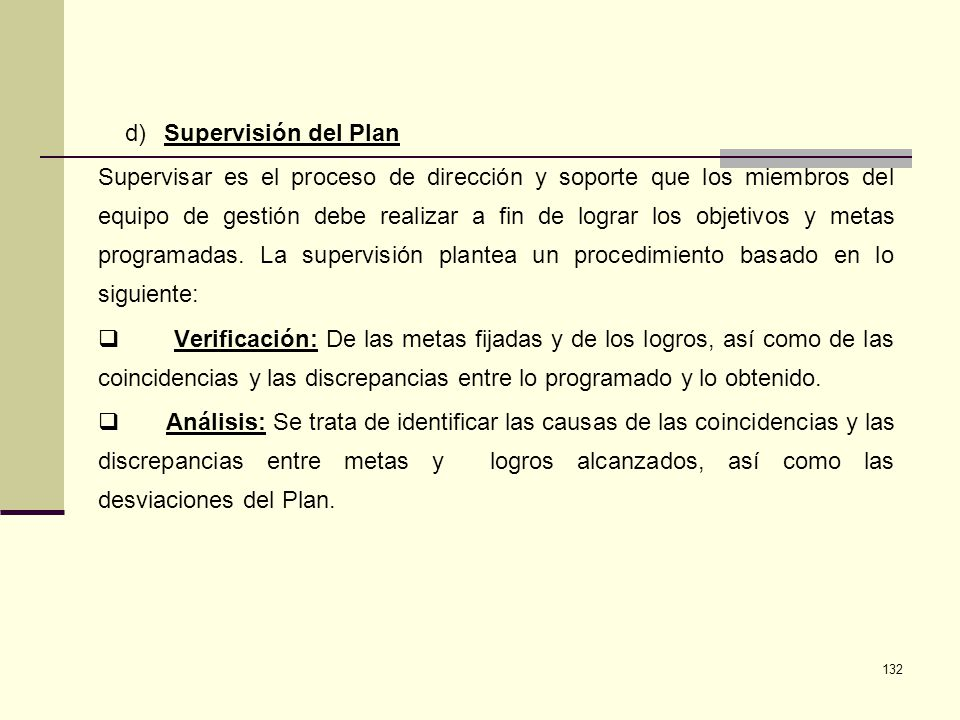 d) Supervisión del Plan.