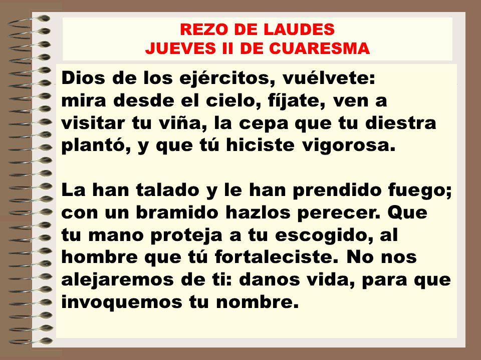 REZO DE LAUDESJUEVES II DE CUARESMA.