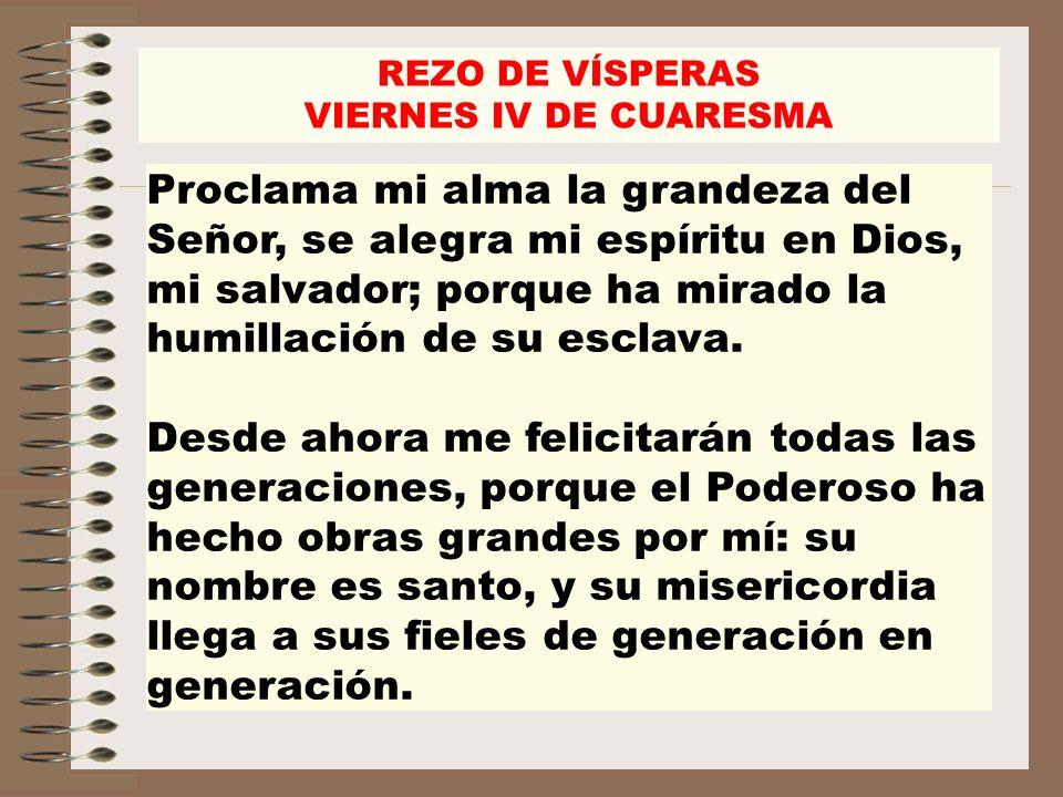 REZO DE VÍSPERASVIERNES IV DE CUARESMA.