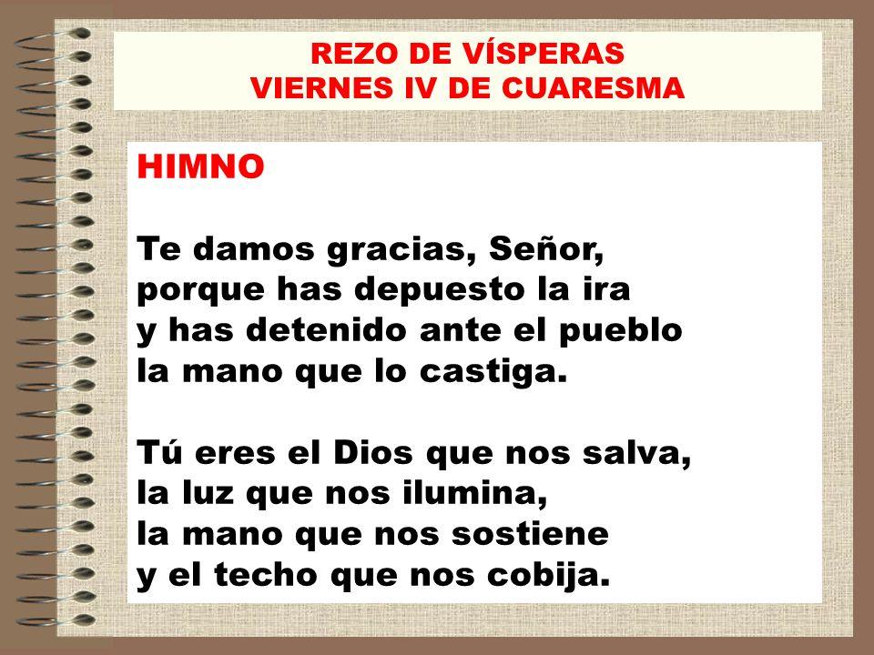 REZO DE VÍSPERASVIERNES IV DE CUARESMA. HIMNO.