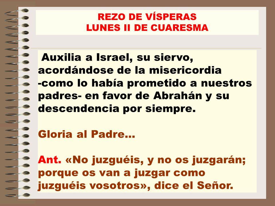 REZO DE VÍSPERAS LUNES II DE CUARESMA.