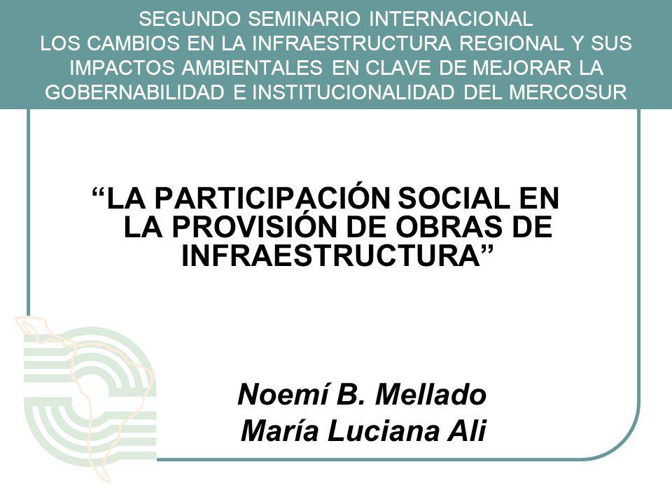 LA PARTICIPACIÓN SOCIAL EN LA PROVISIÓN DE OBRAS DE INFRAESTRUCTURA
