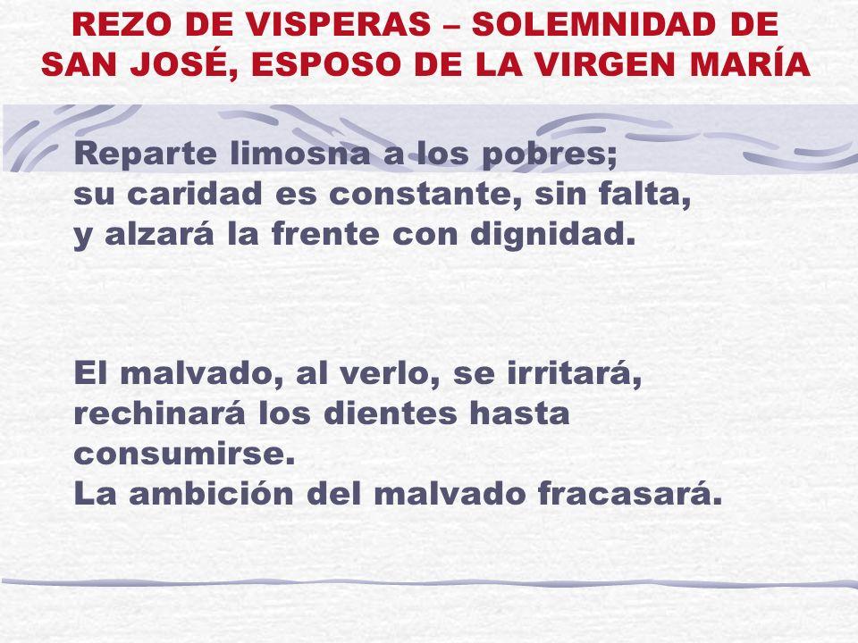 REZO DE VISPERAS – SOLEMNIDAD DE SAN JOSÉ, ESPOSO DE LA VIRGEN MARÍA