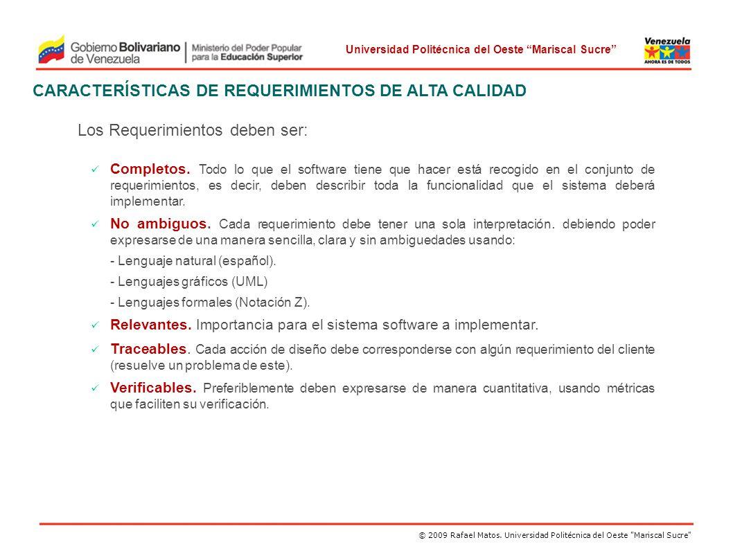 CARACTERÍSTICAS DE REQUERIMIENTOS DE ALTA CALIDAD