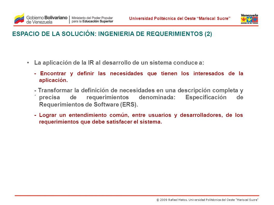 ESPACIO DE LA SOLUCIÓN: INGENIERIA DE REQUERIMIENTOS (2)