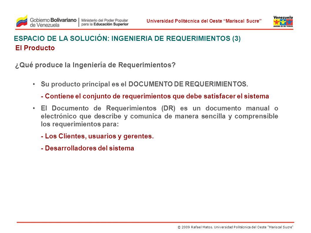 ESPACIO DE LA SOLUCIÓN: INGENIERIA DE REQUERIMIENTOS (3) El Producto