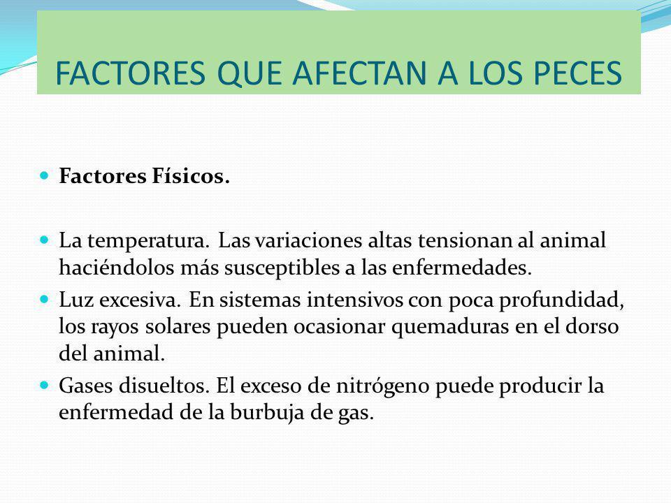 FACTORES QUE AFECTAN A LOS PECES