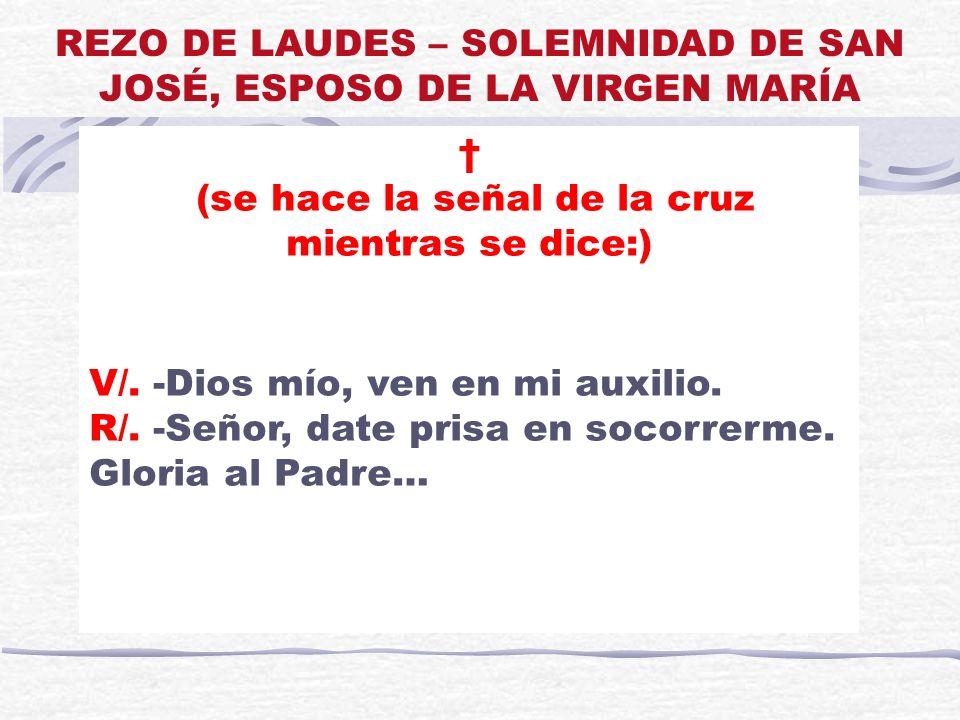 REZO DE LAUDES – SOLEMNIDAD DE SAN JOSÉ, ESPOSO DE LA VIRGEN MARÍA