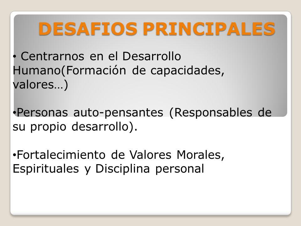 DESAFIOS PRINCIPALES Liderazgo Comunal centrado en el servicio