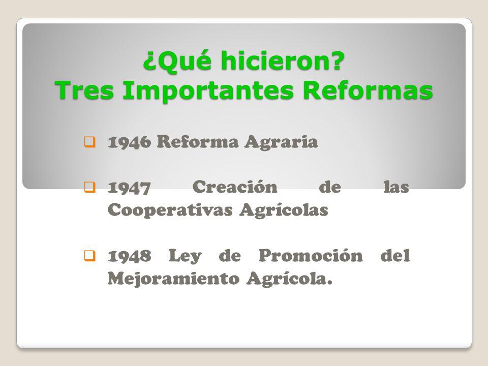 ¿Qué hicieron Tres Importantes Reformas