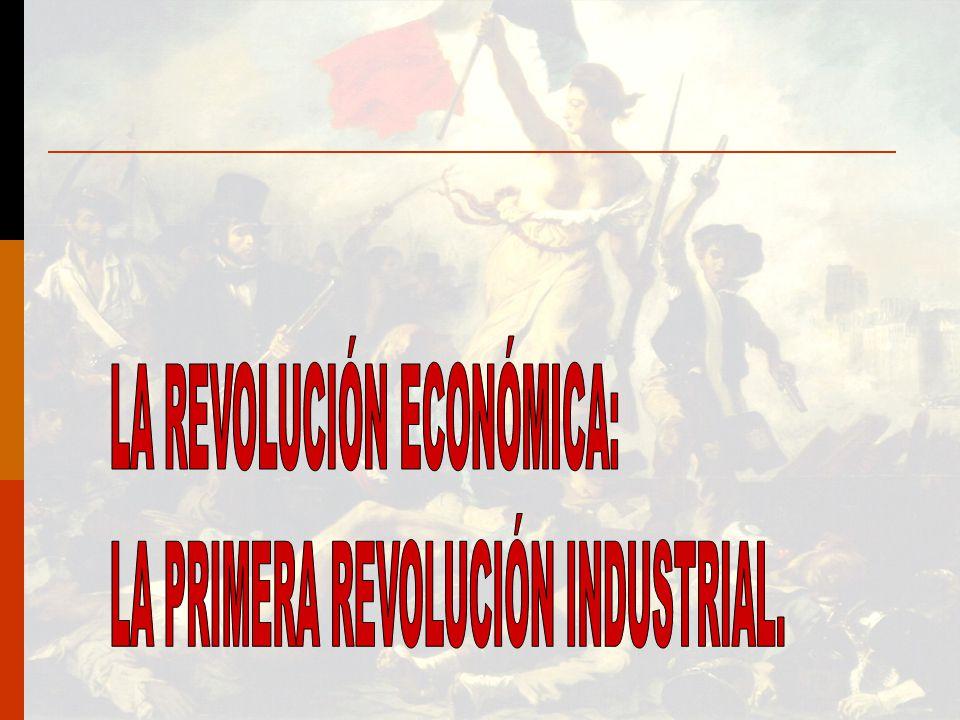 LA REVOLUCIÓN ECONÓMICA: