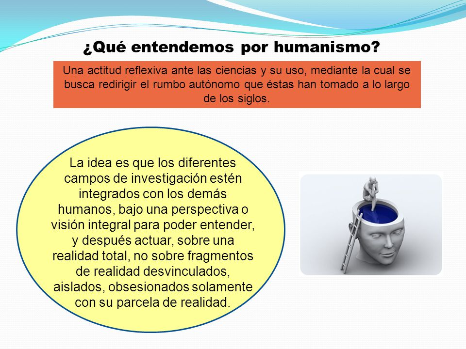 ¿Qué entendemos por humanismo