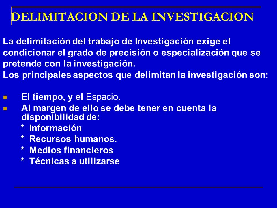 DELIMITACION DE LA INVESTIGACION