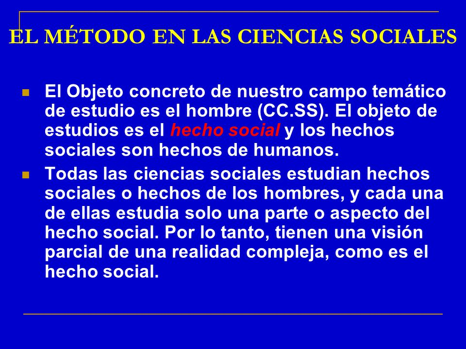 EL MÉTODO EN LAS CIENCIAS SOCIALES