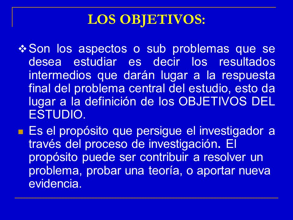 LOS OBJETIVOS: