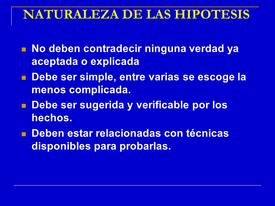 NATURALEZA DE LAS HIPOTESIS