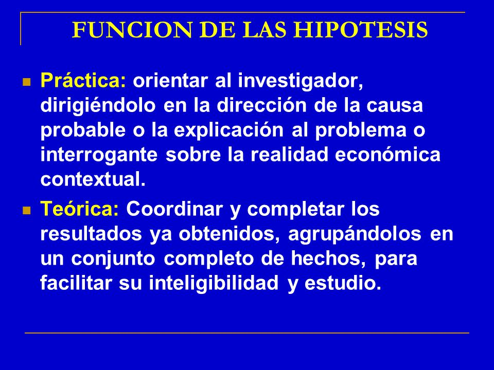 FUNCION DE LAS HIPOTESIS