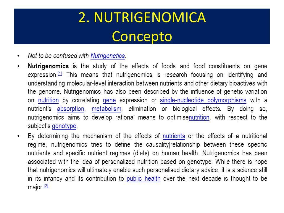 2. NUTRIGENOMICA Concepto