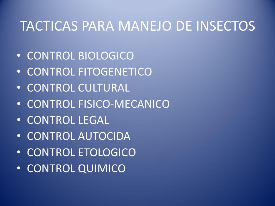 TACTICAS PARA MANEJO DE INSECTOS