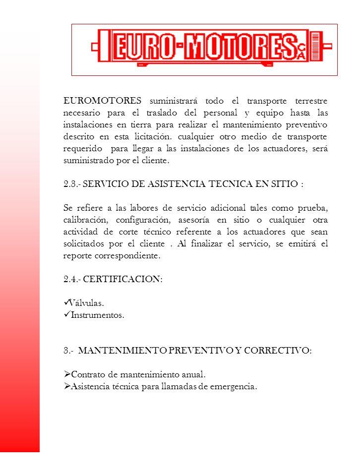 2.3.- SERVICIO DE ASISTENCIA TECNICA EN SITIO :