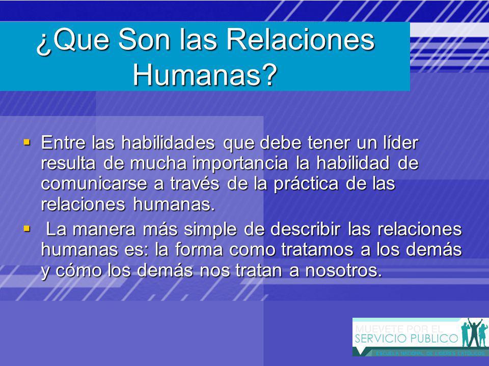 ¿Que Son las Relaciones Humanas