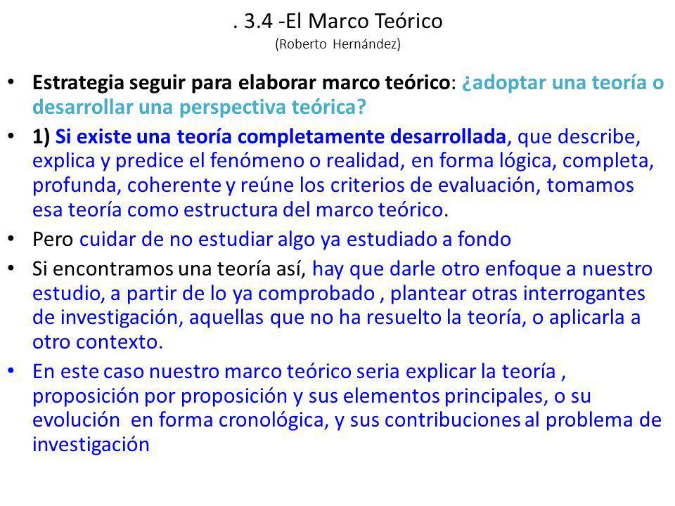 . 3.4 -El Marco Teórico (Roberto Hernández)