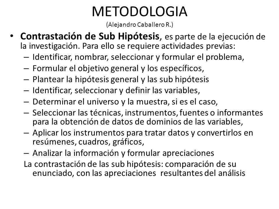 METODOLOGIA (Alejandro Caballero R.)