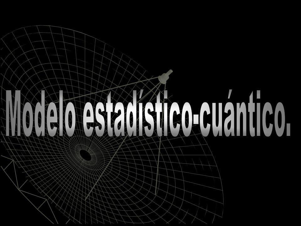 Modelo estadístico-cuántico.