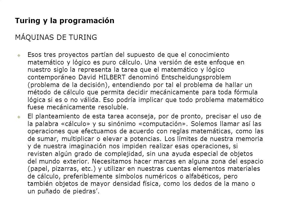 Turing y la programación MÁQUINAS DE TURING