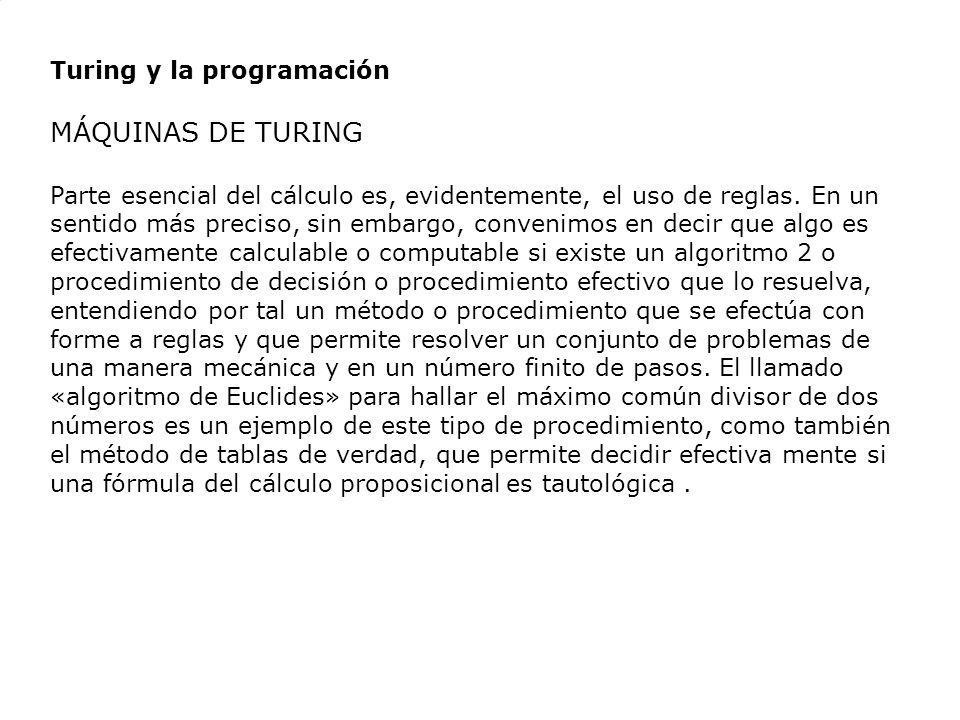MÁQUINAS DE TURING Turing y la programación