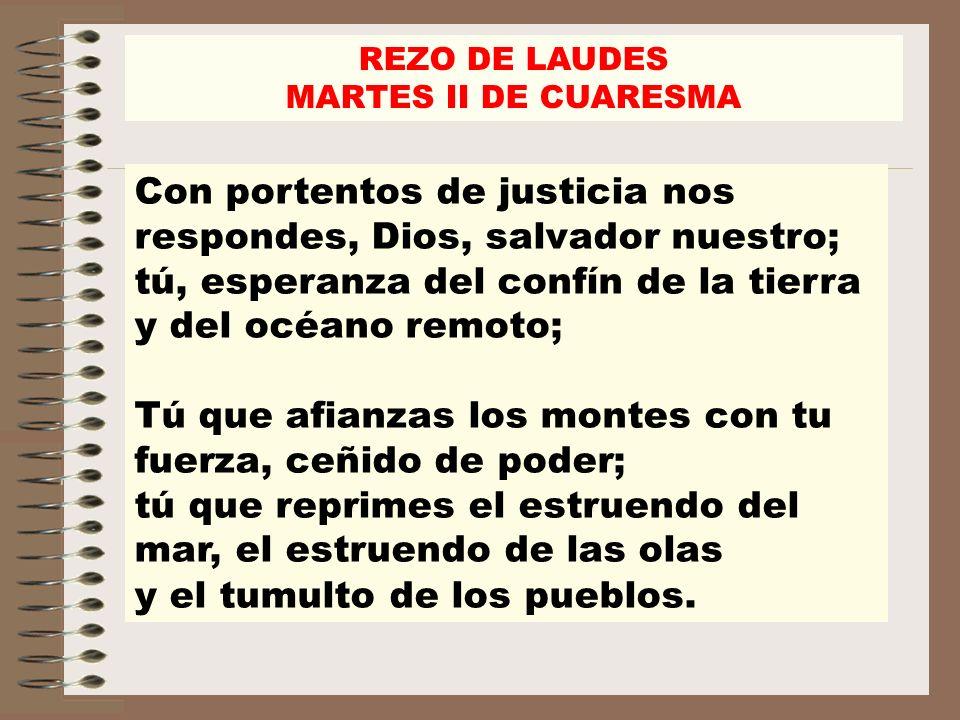 REZO DE LAUDES MARTES II DE CUARESMA.