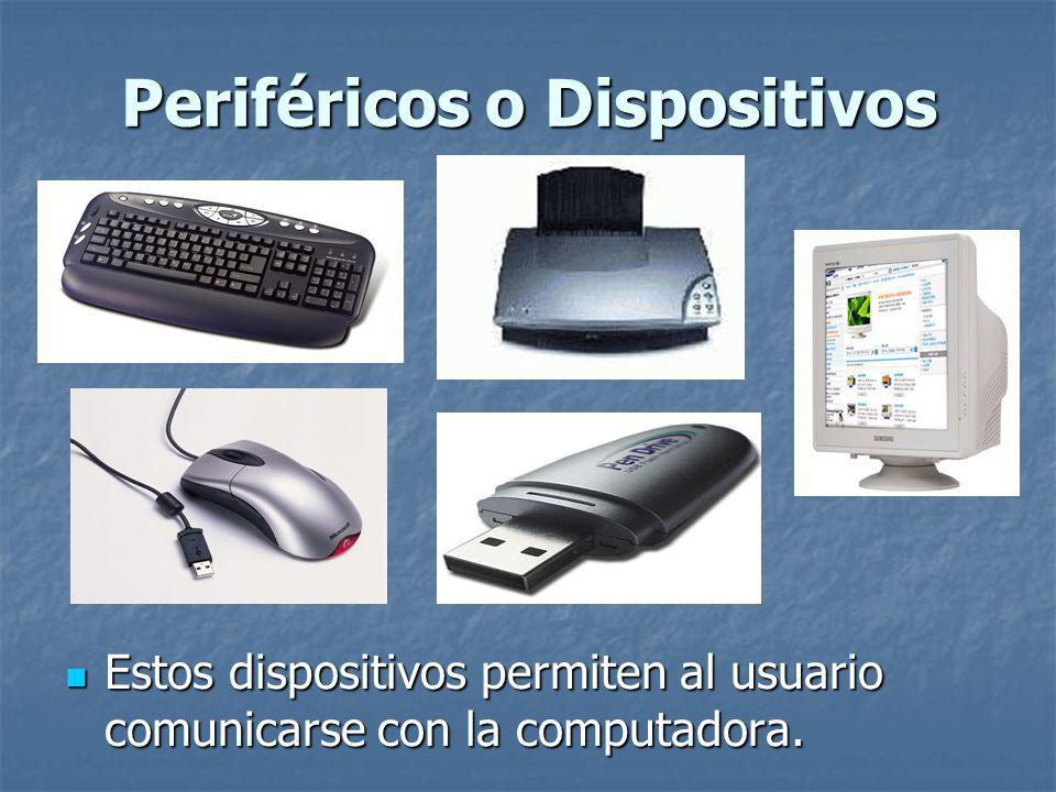 Periféricos o Dispositivos