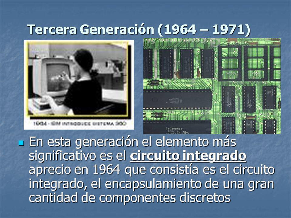 Tercera Generación (1964 – 1971)