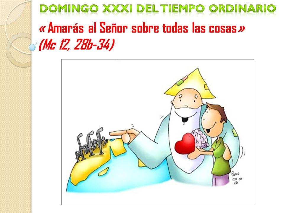 Domingo Xxxi del tiempo ordinario
