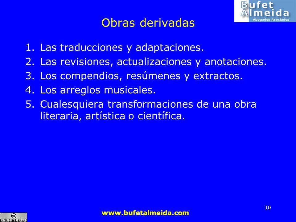 Obras derivadas Las traducciones y adaptaciones.