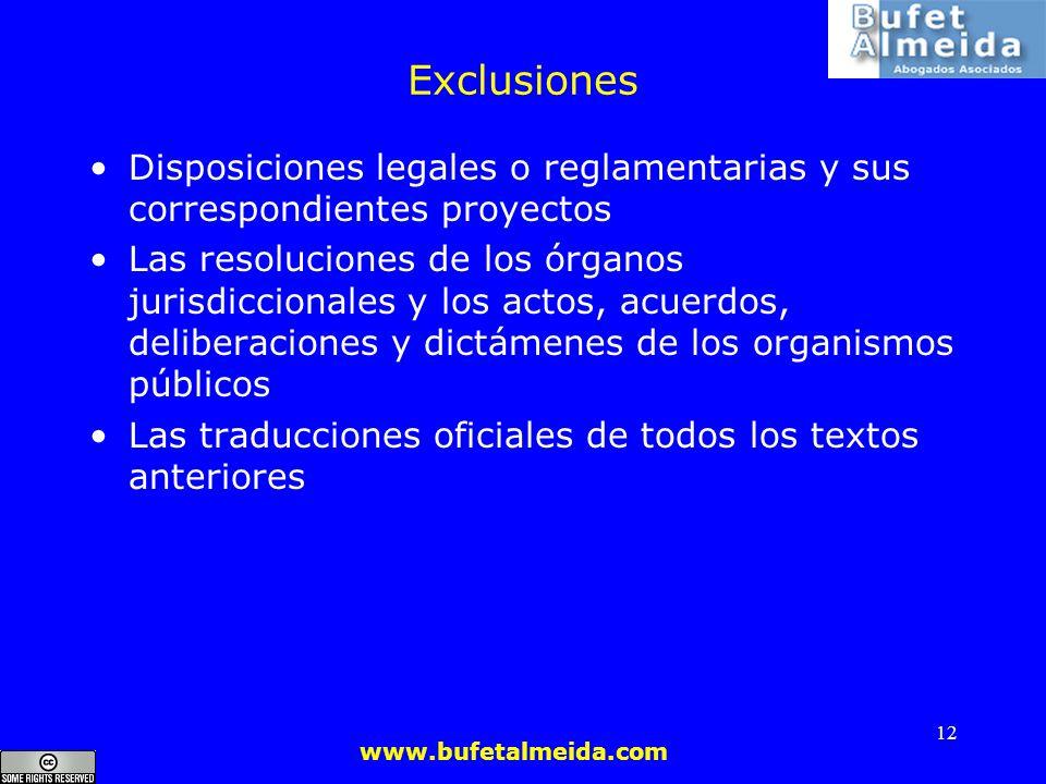 Exclusiones Disposiciones legales o reglamentarias y sus correspondientes proyectos.